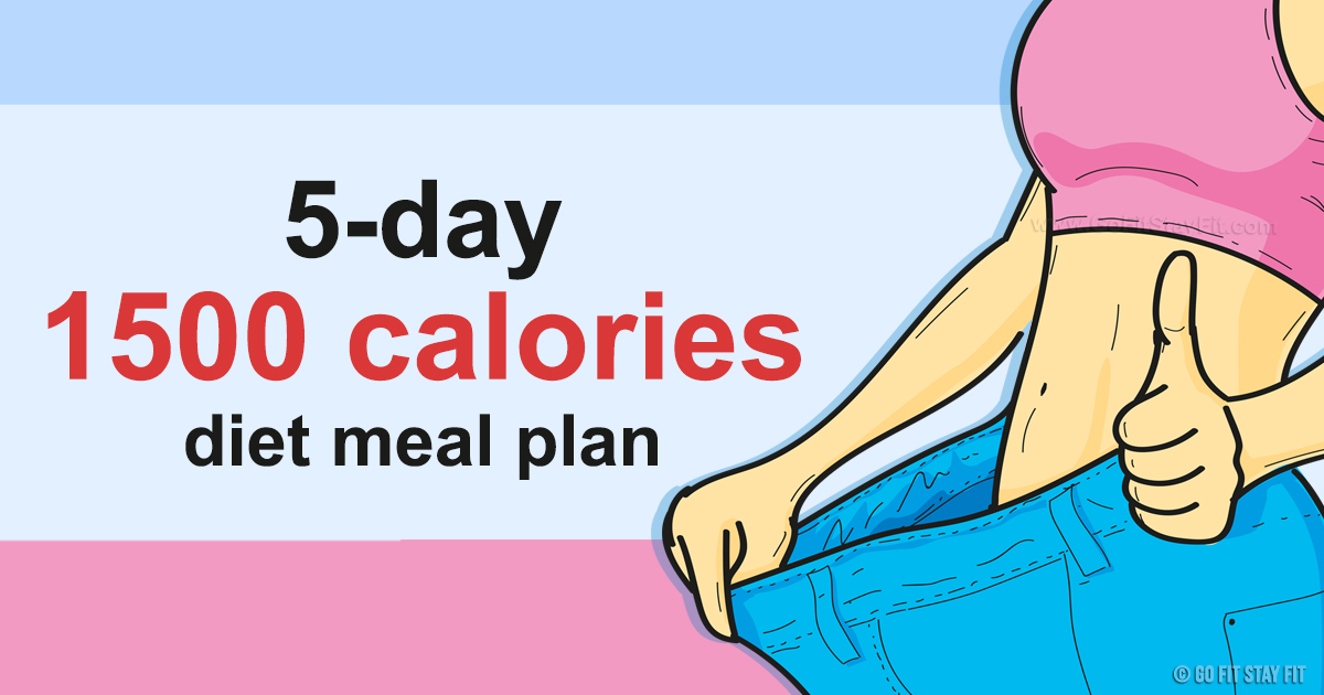 A-5-Day-1500-Calorie-Diet-Meal-Plan-That-Can-Help-Reduce-Some-Pounds