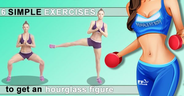 6 Simple Exercises to Sculpt an Hourglass Figure